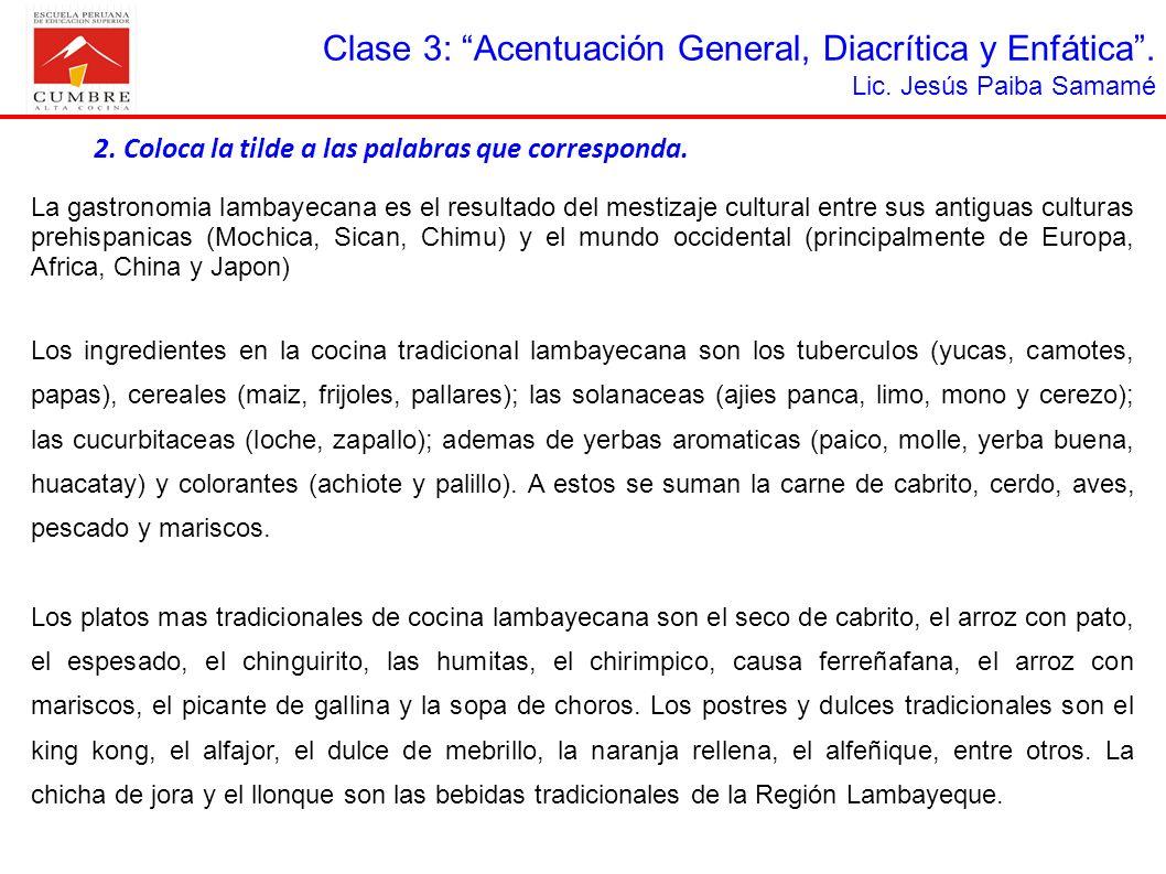 Clase 3: Acentuación General, Diacrítica y Enfática .