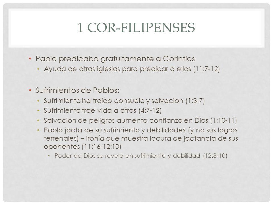 1 Cor-Filipenses Pablo predicaba gratuitamente a Corintios