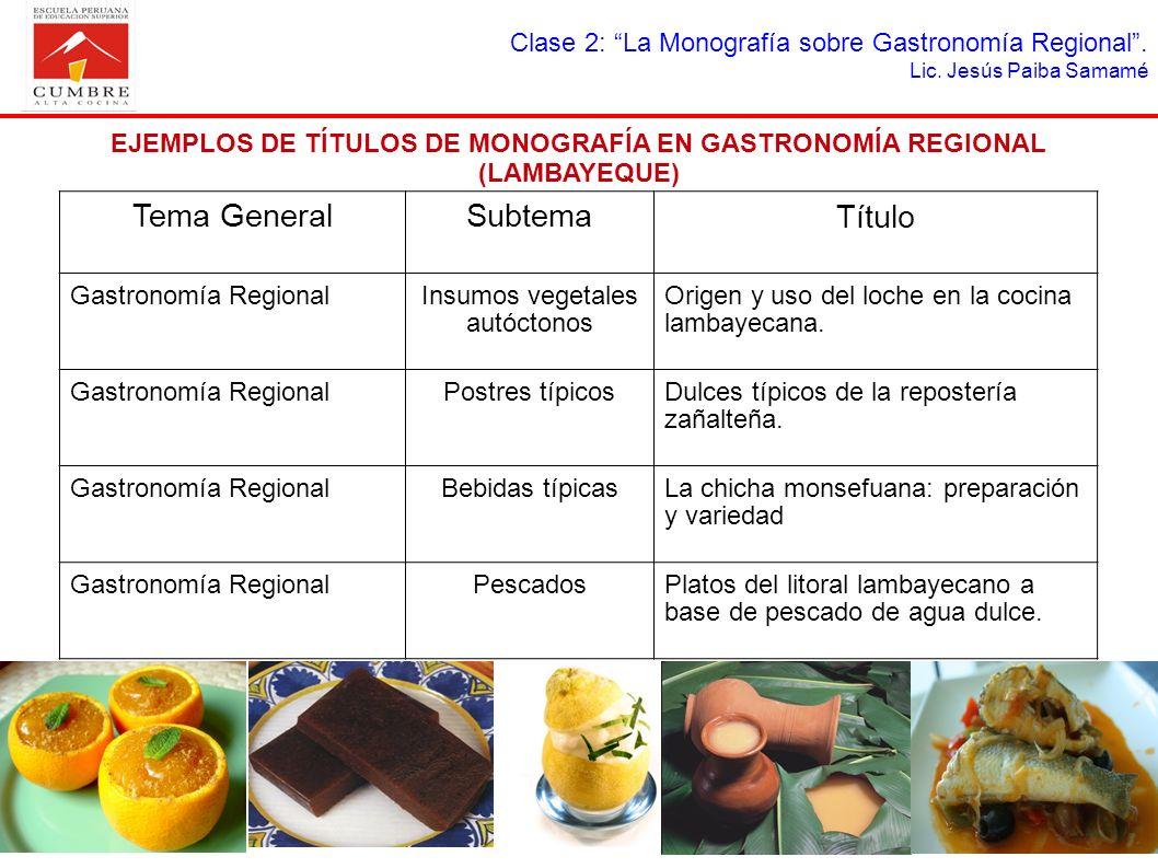 EJEMPLOS DE TÍTULOS DE MONOGRAFÍA EN GASTRONOMÍA REGIONAL (LAMBAYEQUE)