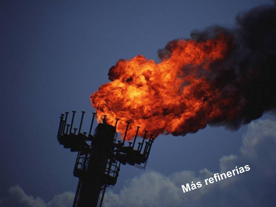 Más refinerías