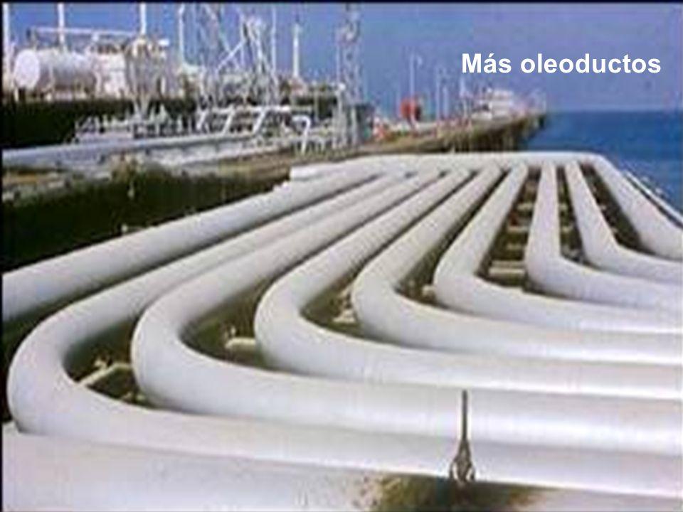 Más oleoductos