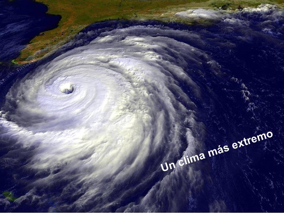 Un clima más extremo