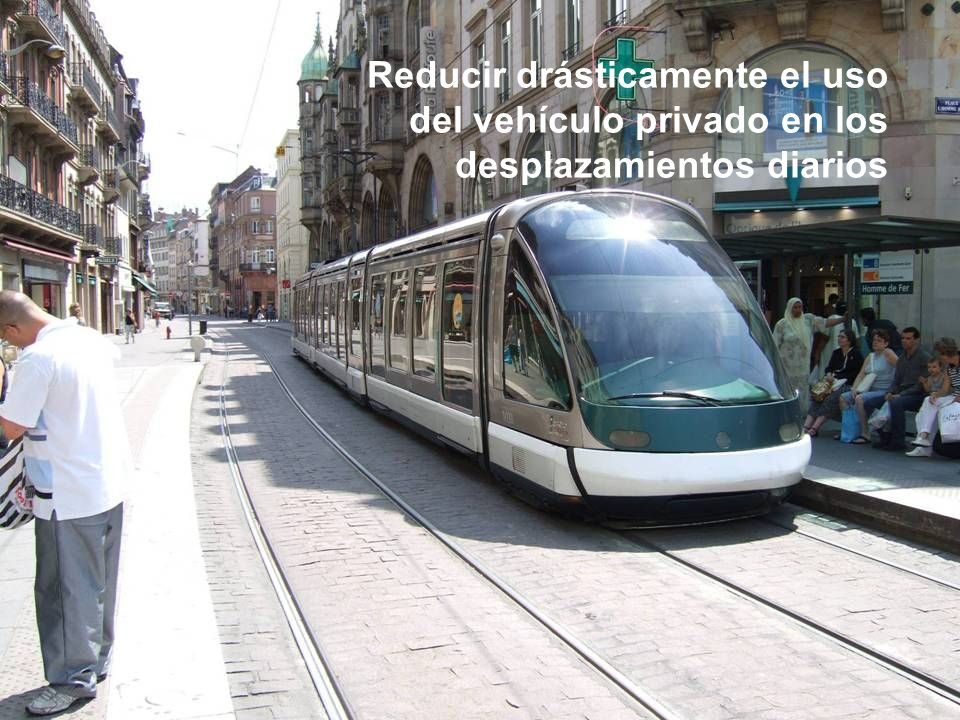 Reducir drásticamente el uso del vehículo privado en los desplazamientos diarios