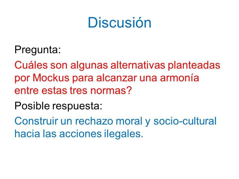 Discusión Pregunta: Cuáles son algunas alternativas planteadas por Mockus para alcanzar una armonía entre estas tres normas