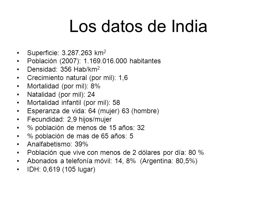 Los datos de India Superficie: 3.287.263 km2