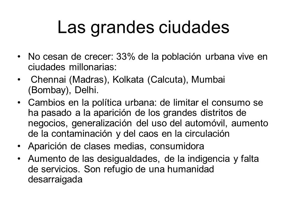Las grandes ciudades No cesan de crecer: 33% de la población urbana vive en ciudades millonarias: