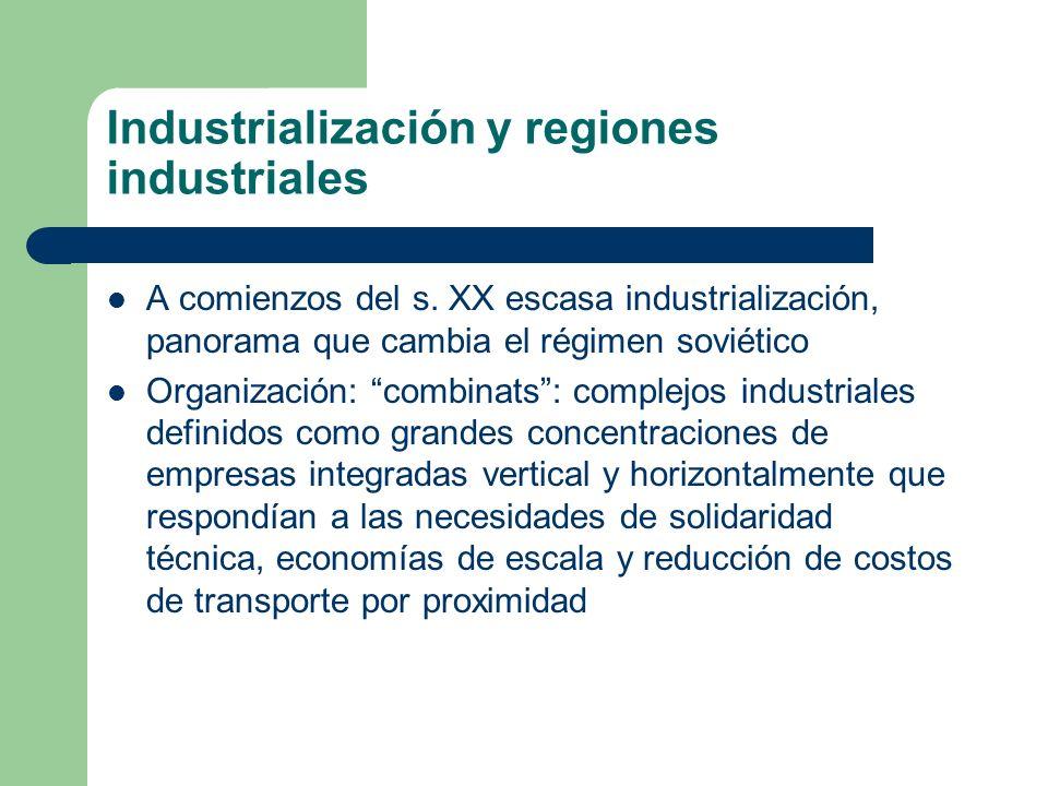 Industrialización y regiones industriales