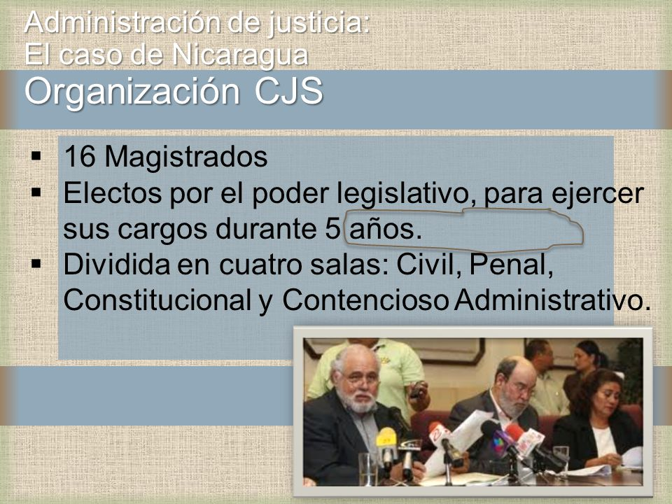 Administración de justicia: El caso de Nicaragua Organización CJS