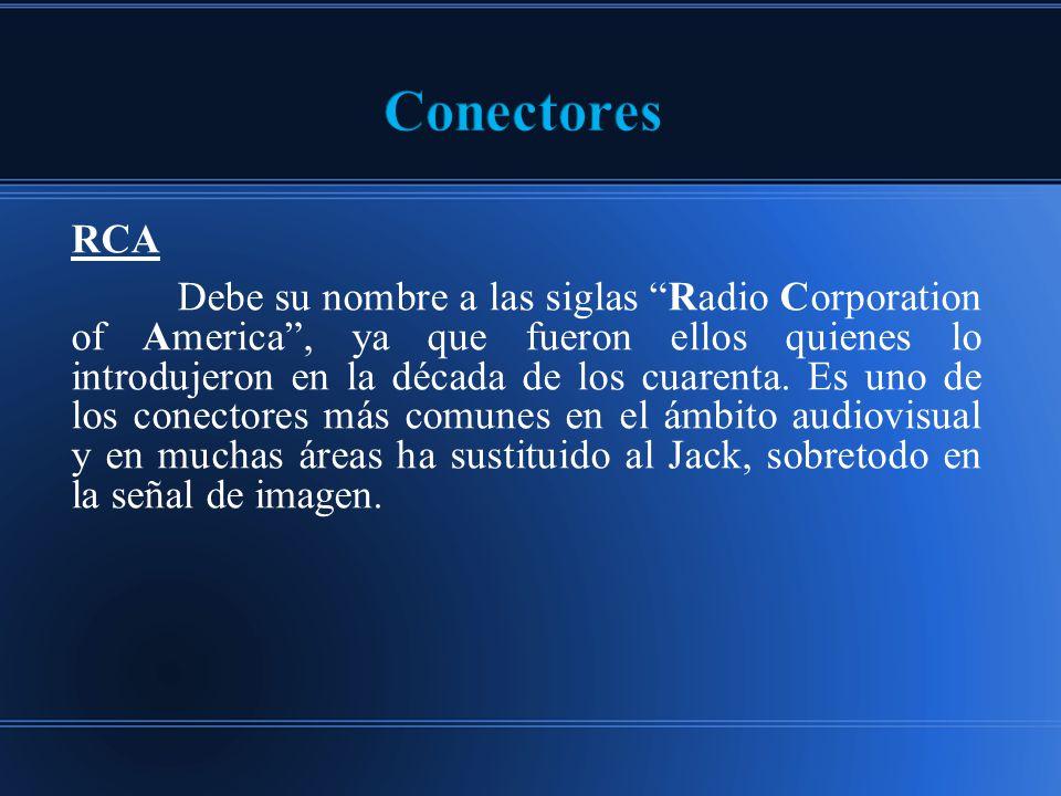 Conectores RCA.