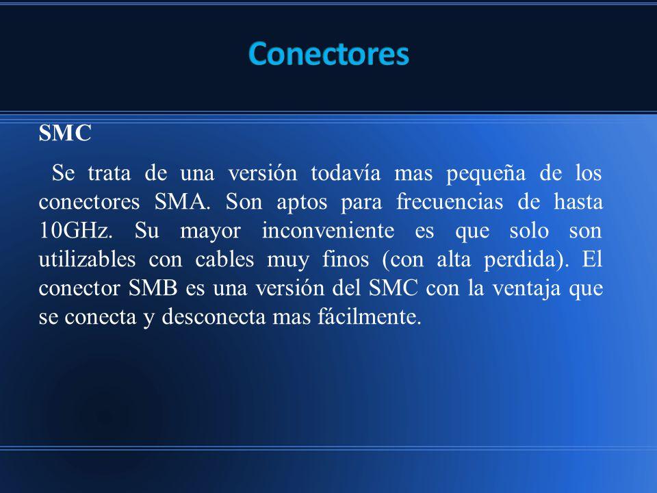 Conectores SMC.