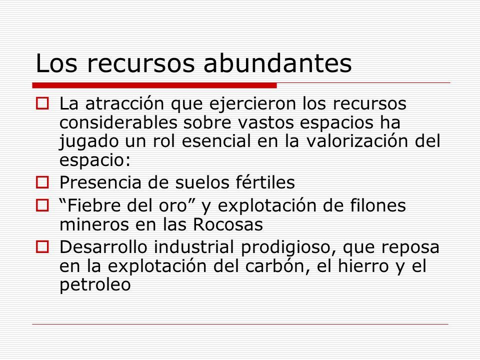 Los recursos abundantes