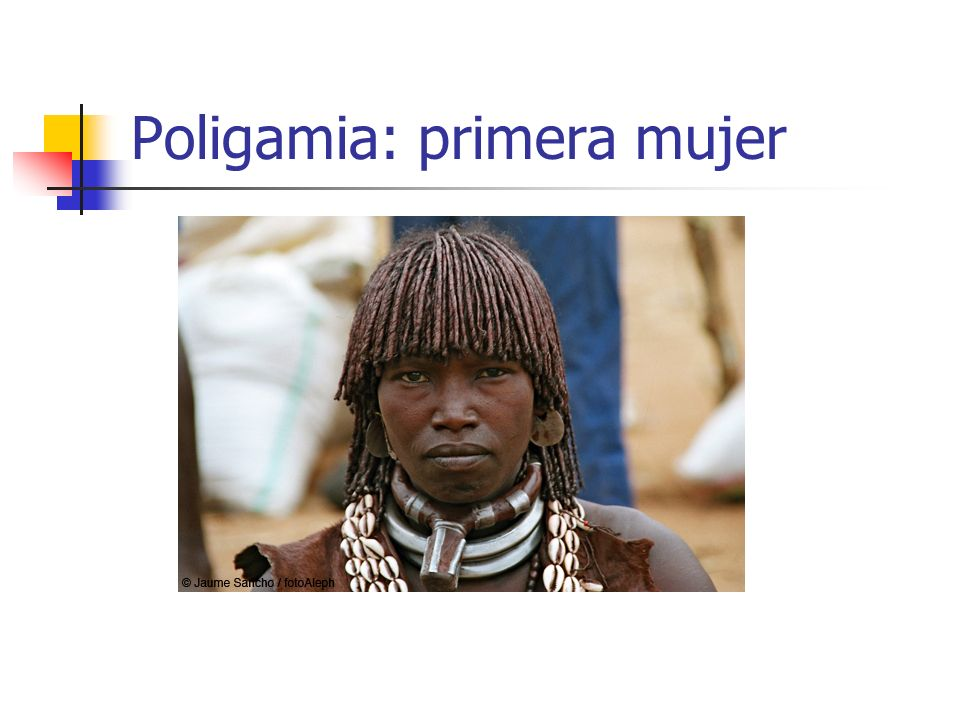 Poligamia: primera mujer