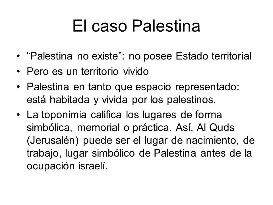 El caso Palestina Palestina no existe : no posee Estado territorial