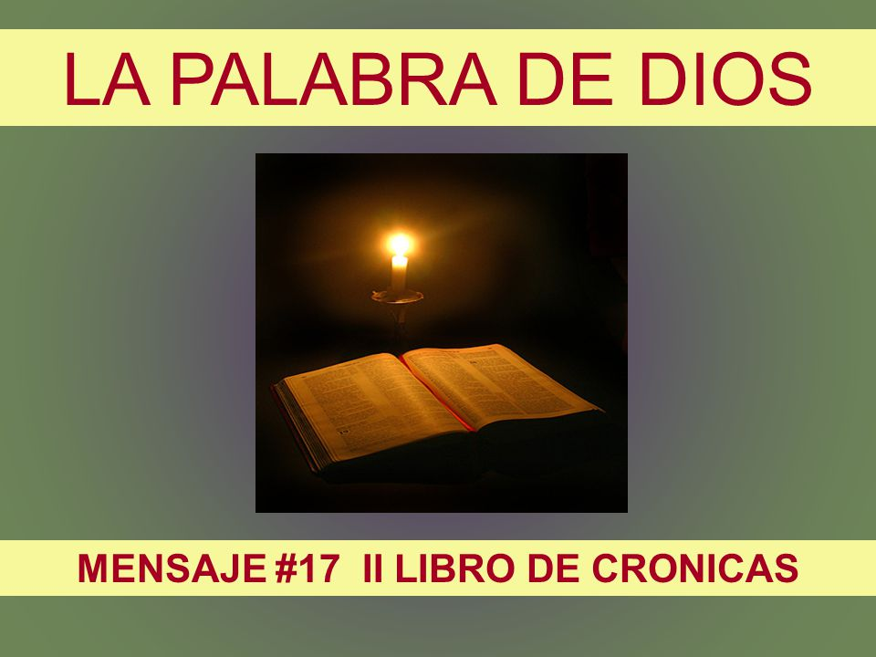 MENSAJE #17 II LIBRO DE CRONICAS