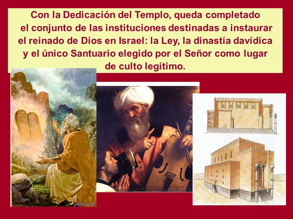 Con la Dedicación del Templo, queda completado