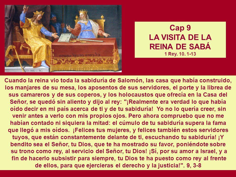 Cap 9 LA VISITA DE LA REINA DE SABÁ 1 Rey. 10. 1-13