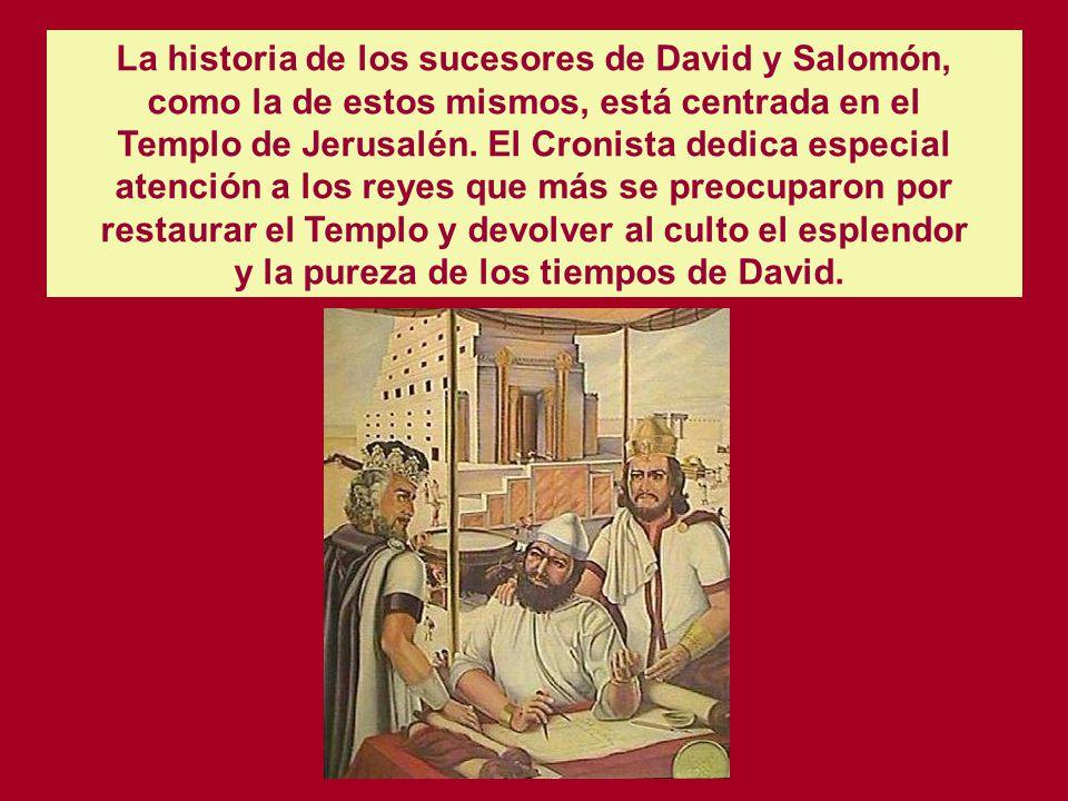 La historia de los sucesores de David y Salomón,