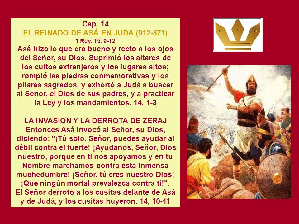 EL REINADO DE ASÁ EN JUDA (912-871) 1 Rey. 15. 9-12