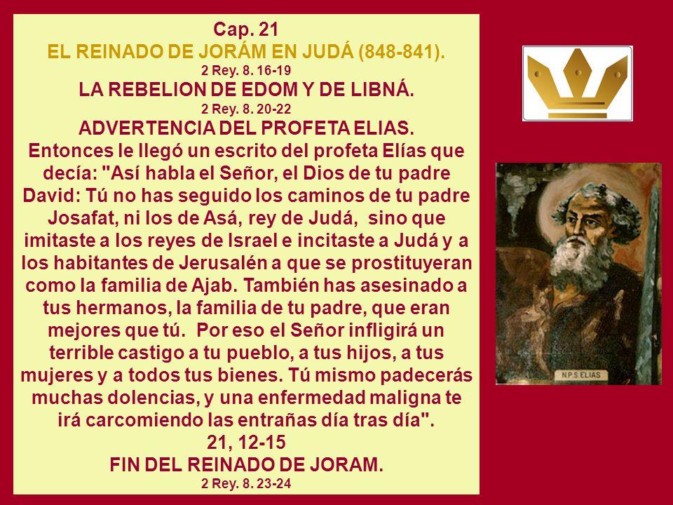 FIN DEL REINADO DE JORAM. 2 Rey. 8. 23-24