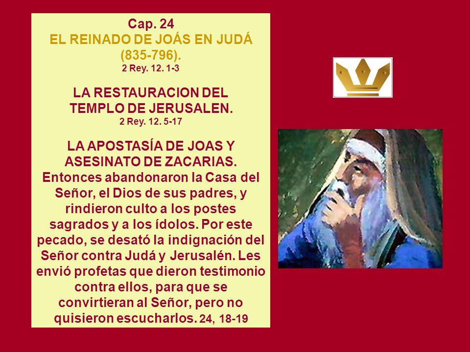 EL REINADO DE JOÁS EN JUDÁ (835-796). 2 Rey. 12. 1-3