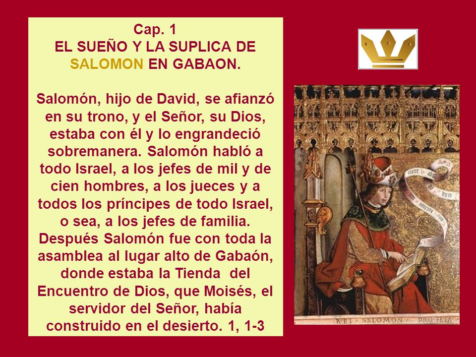EL SUEÑO Y LA SUPLICA DE SALOMON EN GABAON.