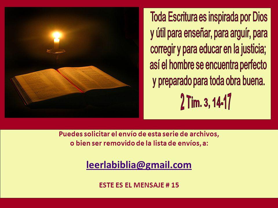 leerlabiblia@gmail.com Toda Escritura es inspirada por Dios