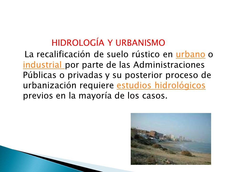 HIDROLOGÍA Y URBANISMO