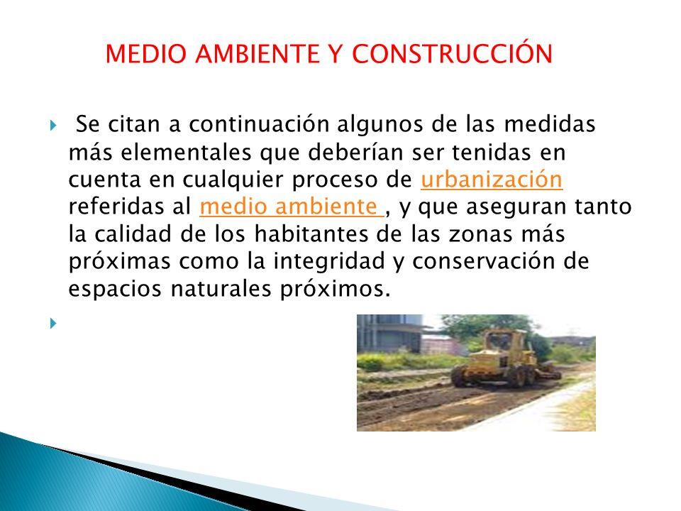 MEDIO AMBIENTE Y CONSTRUCCIÓN