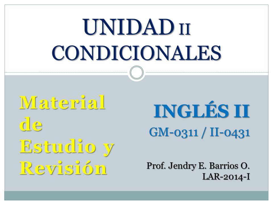 UNIDAD II CONDICIONALES