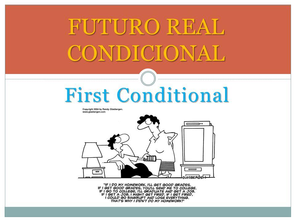 FUTURO REAL CONDICIONAL
