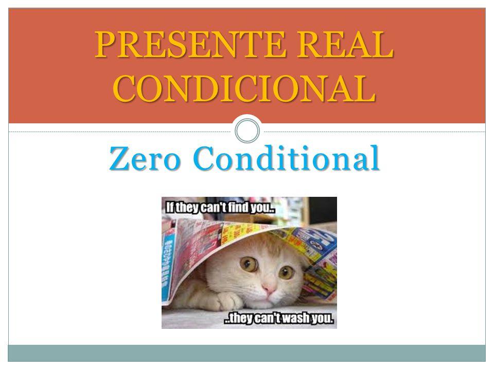PRESENTE REAL CONDICIONAL