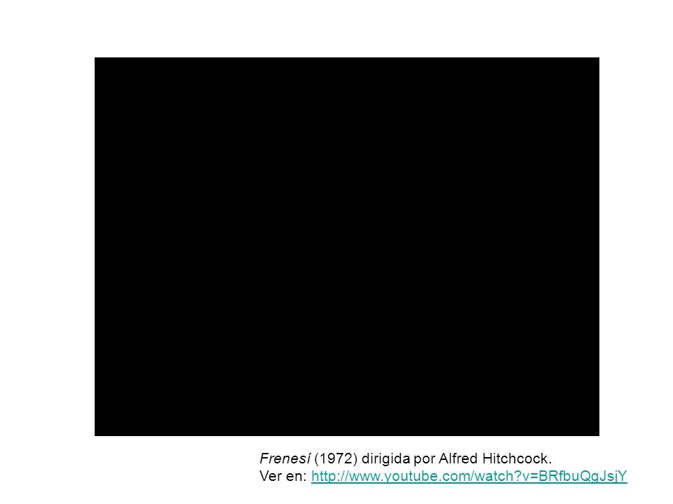 Frenesí (1972) dirigida por Alfred Hitchcock. Ver en: http://www