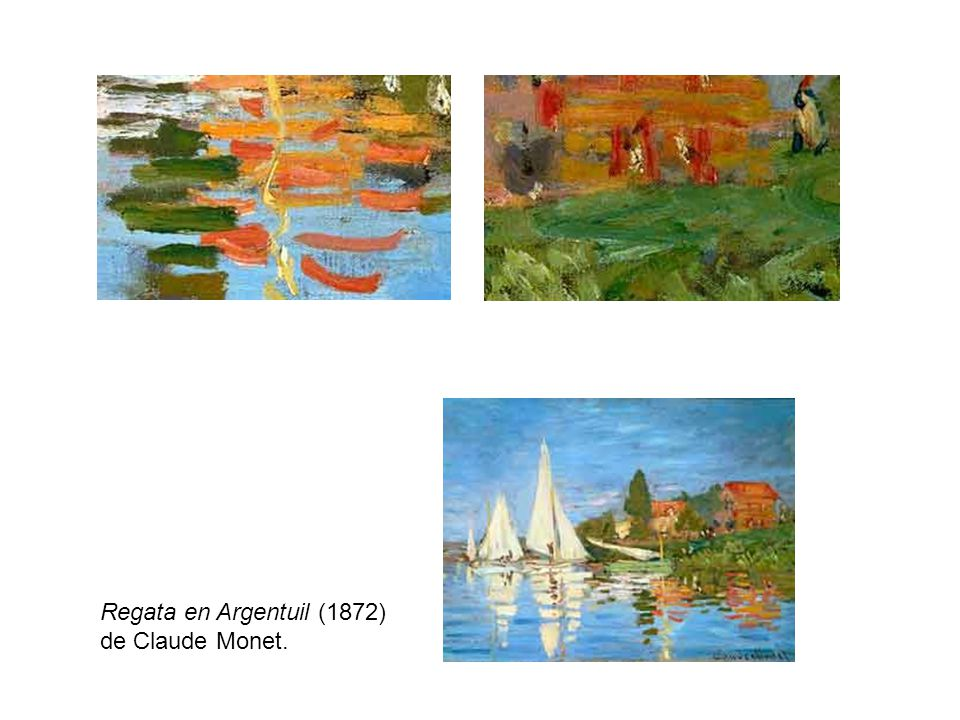 Regata en Argentuil (1872) de Claude Monet.