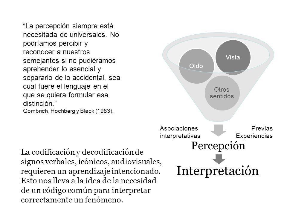 La percepción siempre está necesitada de universales