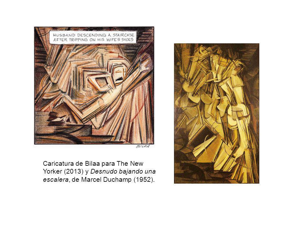 Caricatura de Bilaa para The New Yorker (2013) y Desnudo bajando una escalera, de Marcel Duchamp (1952).
