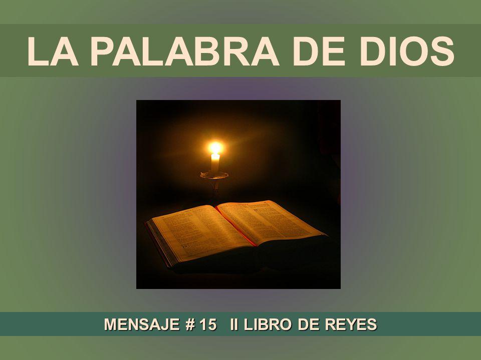 MENSAJE # 15 II LIBRO DE REYES