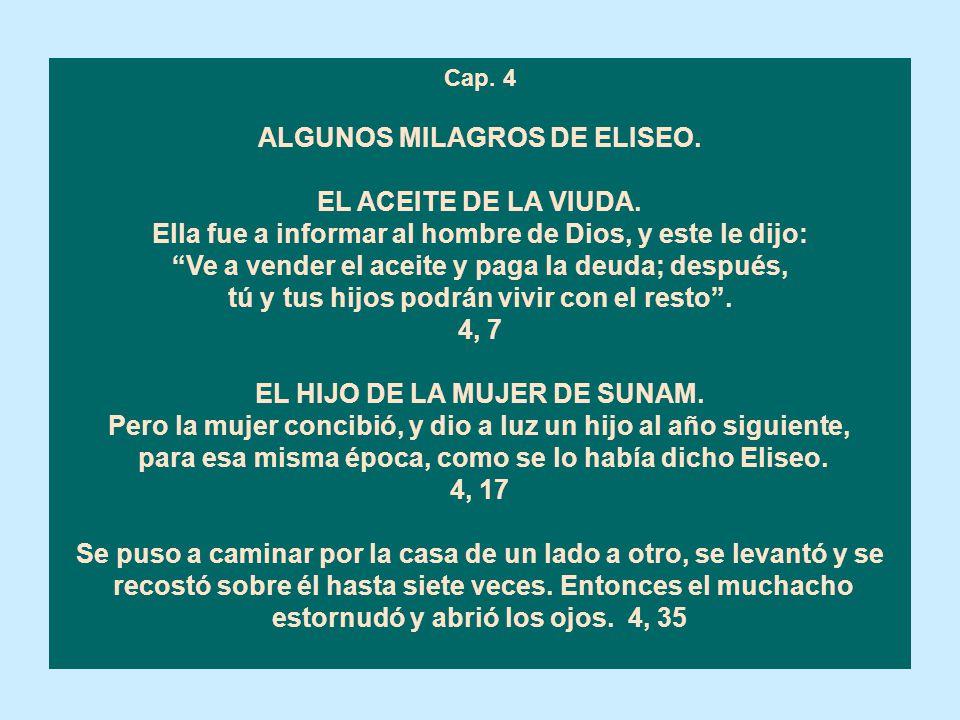 ALGUNOS MILAGROS DE ELISEO. EL ACEITE DE LA VIUDA.