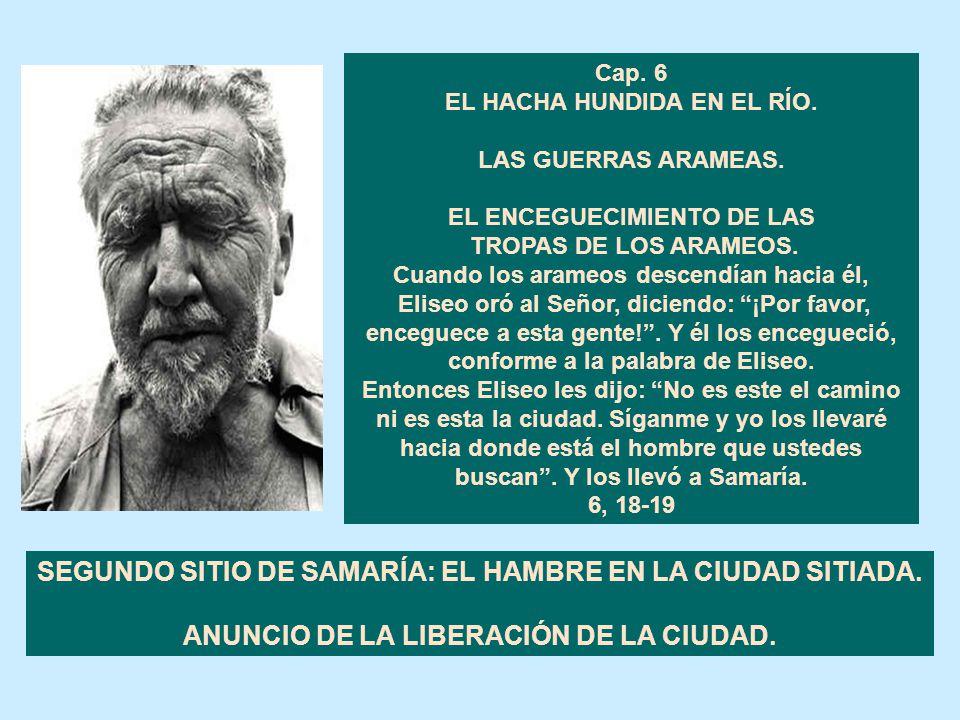 SEGUNDO SITIO DE SAMARÍA: EL HAMBRE EN LA CIUDAD SITIADA.