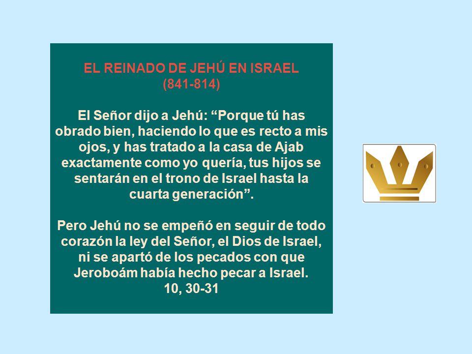 EL REINADO DE JEHÚ EN ISRAEL