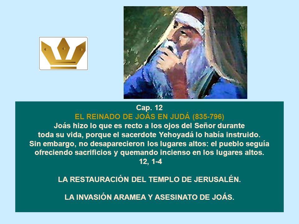 EL REINADO DE JOÁS EN JUDÁ (835-796)