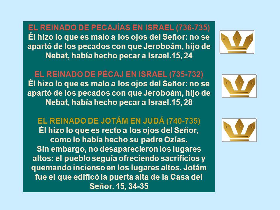 EL REINADO DE PECAJÍAS EN ISRAEL (736-735)