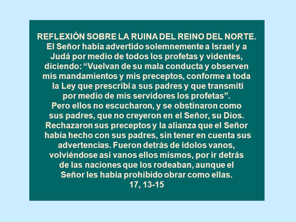 REFLEXIÓN SOBRE LA RUINA DEL REINO DEL NORTE.