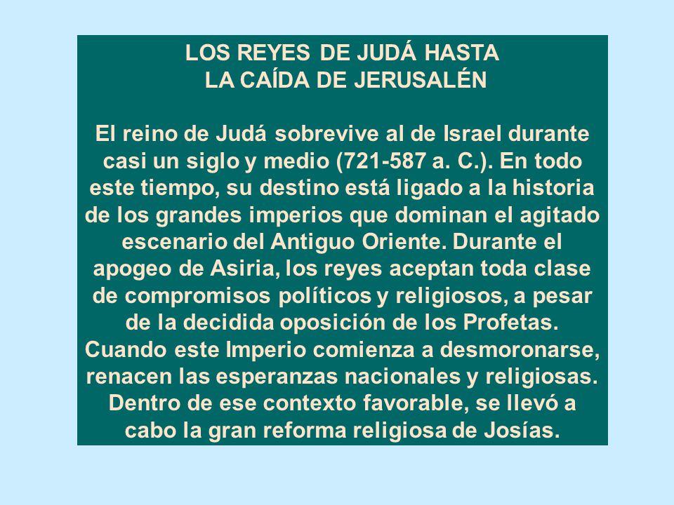 LOS REYES DE JUDÁ HASTA