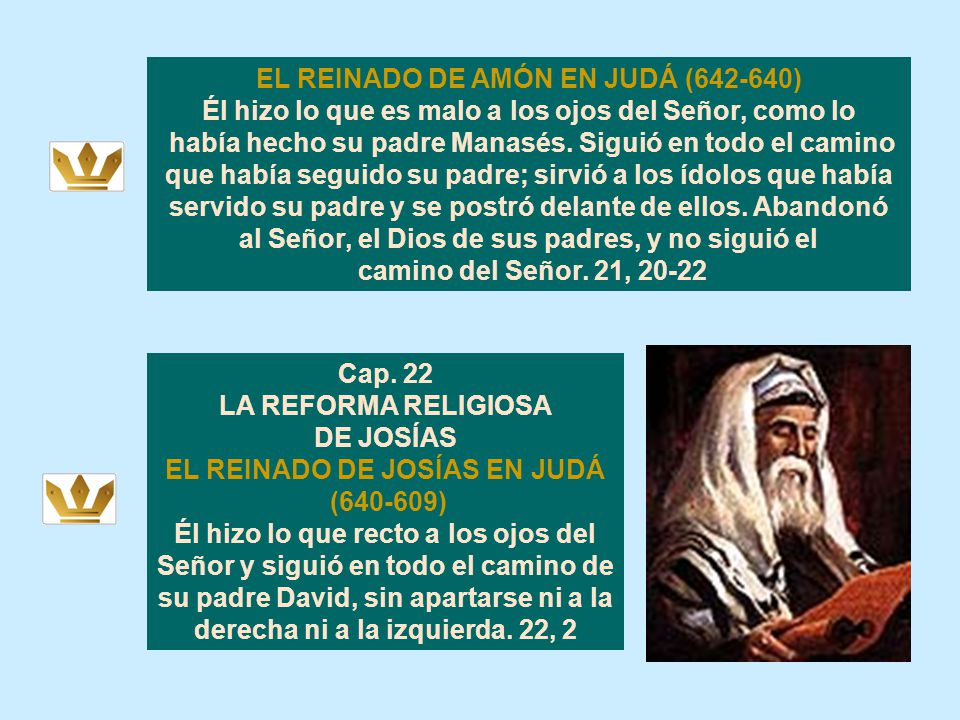 DE JOSÍAS EL REINADO DE JOSÍAS EN JUDÁ