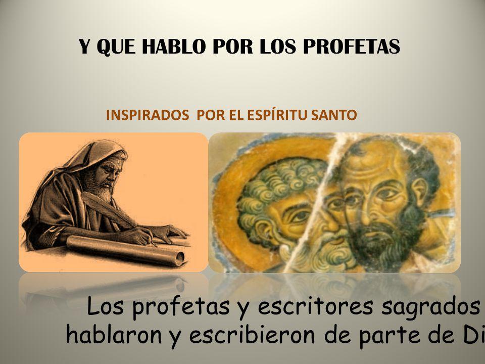 Los profetas y escritores sagrados
