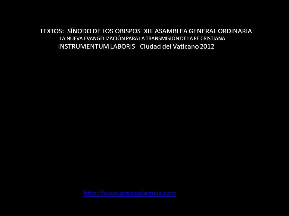 TEXTOS: SÍNODO DE LOS OBISPOS XIII ASAMBLEA GENERAL ORDINARIA