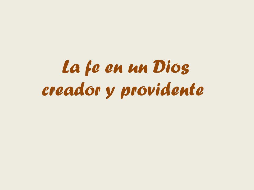 La fe en un Dios creador y providente