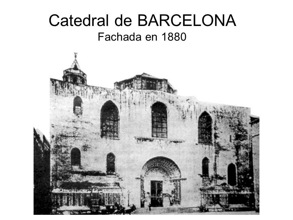 Catedral de BARCELONA Fachada en 1880