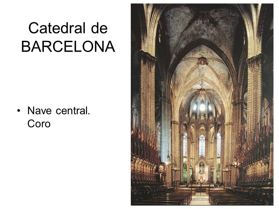 Catedral de BARCELONA Nave central. Coro