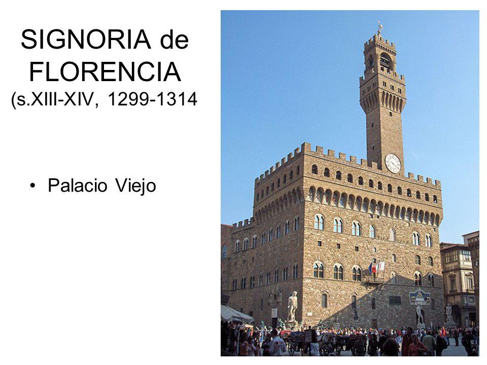 SIGNORIA de FLORENCIA (s.XIII-XIV, 1299-1314